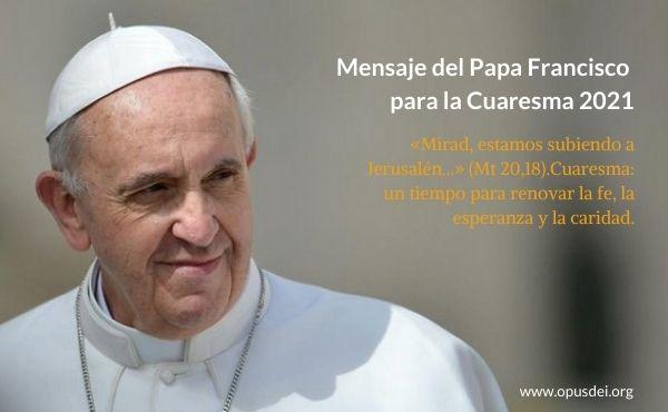 Mensaje-del-Papa-Francisco-para-la-Cuaresma-2021_20210213185429001173